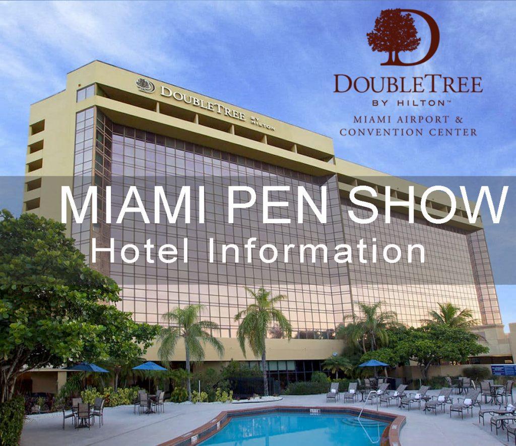 Hotel – Miami Pen Show
